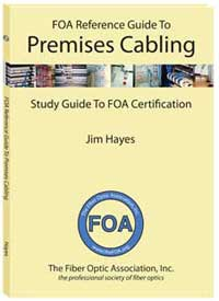FOA Reference Guide to Premises Cabling