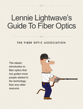 Lennie Lightwave's Guide To Fiber Optics