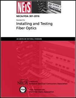 NECA/FOA 301 Fiber Optic Installation Standard